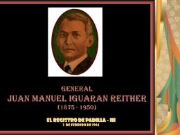 GENERAL JUAN MANUEL IGUARAN REITHER (1875
