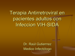 Terapia Antiretroviral en pacientes con Infeccion VIH-SIDA