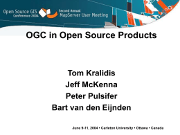OGC in Open Source Products