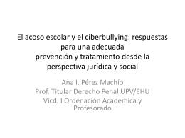 El acoso escolar y el ciberbullying: respuestas para una