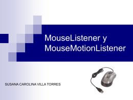 MouseListener y MouseMotionListener