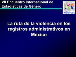 La ruta de violencia en los registros administrativos en