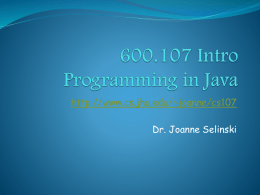 600.107 Intro Programming (JAVA) Summer 2010