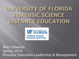 University of Florida Forensic Science Distance Education