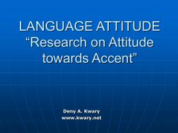 LANGUAGE ATTITUDE