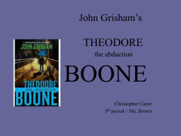 John Grisham's THEODORE the abduction BOONE