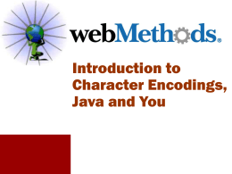 Character Encodings, Java and You - Inter