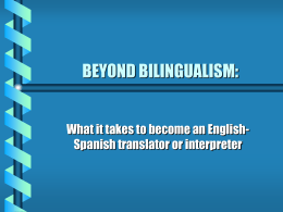 BEYOND BILINGUALISM: - American Translators Association
