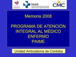 Memoria 2007 PAIME - medicosypacientes.com