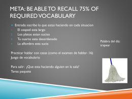 Meta: be able to recall 75% OF REQUIRED VOCABULARY