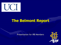 The Belmont Report - UC Irvine Office of Research Home …