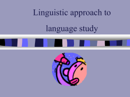 Linguistic approach to language study