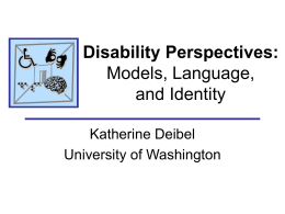 Disability Perspectives: Models, Language, and Identity