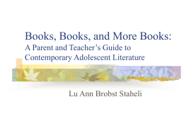 Books, Books, and More Books: A Parent and Teacher's …
