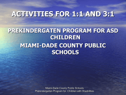 ACTIVITIES FOR 1:1 AND 3:1 - Miami