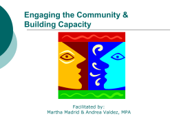 Engaging the Community & Building Capacity