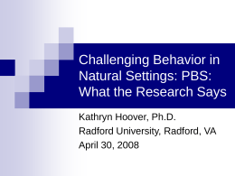 Challenging Behavior in Natural Settings: PBS: What the
