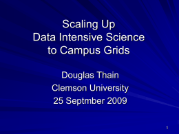 Scaling Up Data Intensive Scientific Applications to