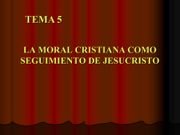LA MORAL CRISTIANA COMO SEGUIMIENTO DE …