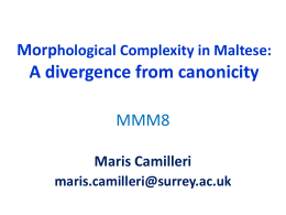 Slide 1. Morphological Complexity in Maltese: A …
