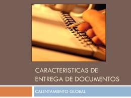 CARACTERISTICAS DE ENTREGA DE DOCUMENTOS