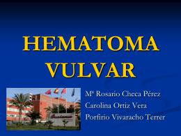 HEMATOMA VULVAR - Sociedad Ginecologica