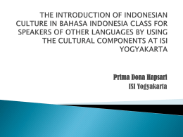 THE INTRODUCTION OF INDONESIAN CULTURE IN …