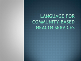 Language for Community-Based Health Services