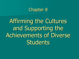 Chapter 8 Affirming Cultures and Supporting Diverse …