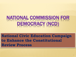 NATIONAL COMMISSION FOR DEMOCRACY (NCD)