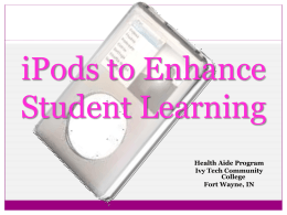 iPods to Enhance Student Learning