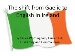 The shift from Gaelic to English in Ireland