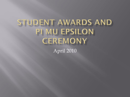 Student Awards and Pi Mu Epsilon Ceremony