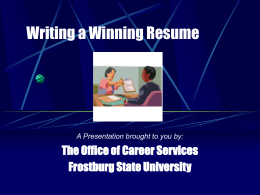 Writing a Winning Resume - Frostburg State University