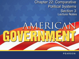 Chapter 22: Comparative Political Systems Section 3
