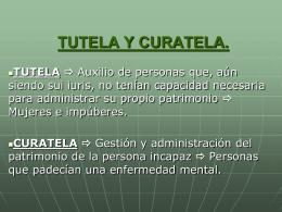 Tema 44. TUTELA Y CURATELA.