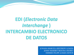 EDI (Electronic Data Interchange ) INTERCAMBIO …
