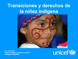 Transitions and the Rights of indigenous children