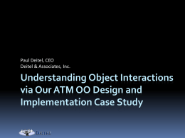 Understanding Object Interactions via Our ATM OO …