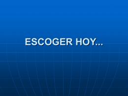 ESCOGER HOY