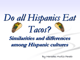 Do all Hispanics love tacos? - Indiana Non