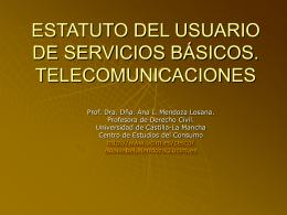 LOS USUARIOS DE LAS TELECOMUNICACIONES: …