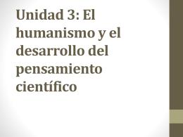 Unidad 3: El humanismo y el desarrollo del pensamiento