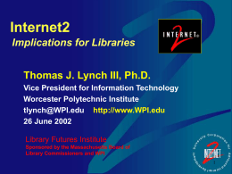 Internet2--Implications for Libraries