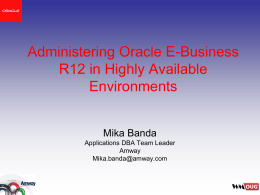 Administering Oracle E-Business R12 in Highly Available