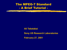 The MPEG -7 Standard - Stanford University