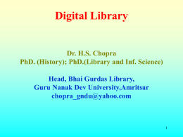 Origin and Development of Libraries : a historical view Dr