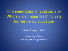 Implementation of Whole Slide Imaging Teaching Sets