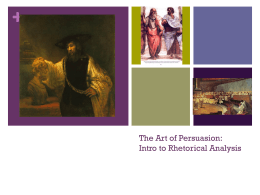 The Art of Persuasion: Intro to Rhetorical Analysis