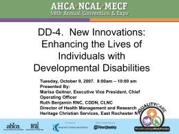 New Innovations: Enhancing the Lives of Individuals with